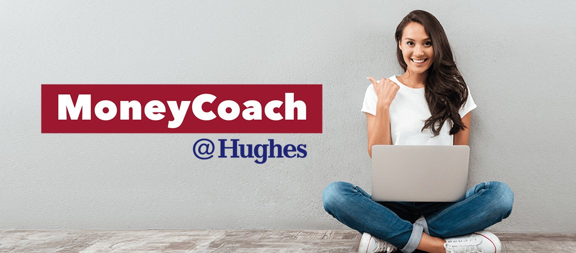 MoneyCoach @ Hughes header image - logo and young woman with laptop computer